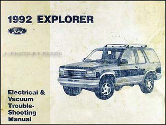 1992ExplorerEVTM 1992 ford explorer electrical & vacuum troubleshooting manual original 1992 ford explorer wiring diagram at n-0.co