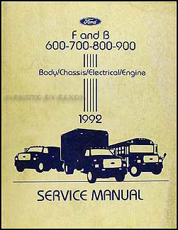 1992 ford truck cab foldout wiring diagram original f600 f700 1992 ford f and b 600 900 medium heavy truck repair shop manual original 129 00