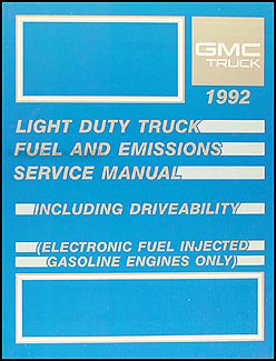 1992 GMC Fuel & Emissions Manual Original Pickup, Van, & Motorhome