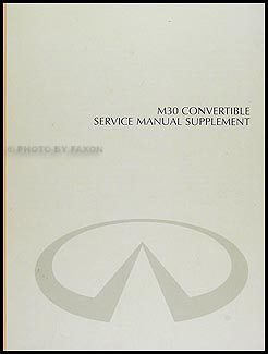 infiniti m repair shop manual original 1992 infiniti m30 convertible top repair shop manual original