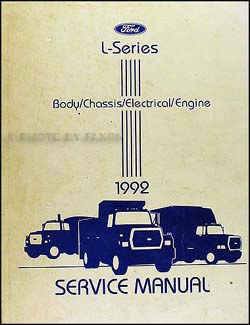 1992L seriesORM 1992 ford l series truck 7000 9000 repair shop manual original ford ltl 9000 wiring diagram at bayanpartner.co