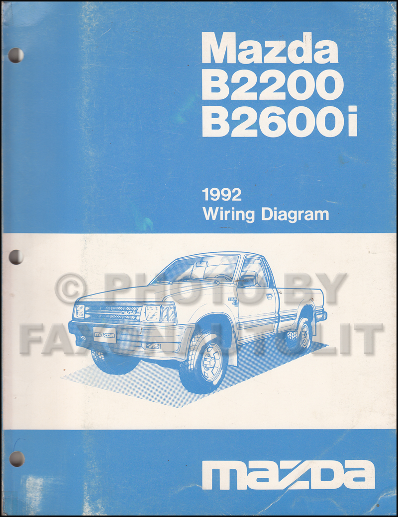 1992 mazda b2200 b2600i pickup truck wiring diagram manual original rh faxonautoliterature com 1990 mazda b2200 radio wiring diagram