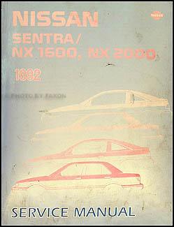 1992 nissan sentra and nx coupe repair shop manual original rh faxonautoliterature com 1996 Nissan Sentra Air Bag 2003 Nissan Sentra Manual