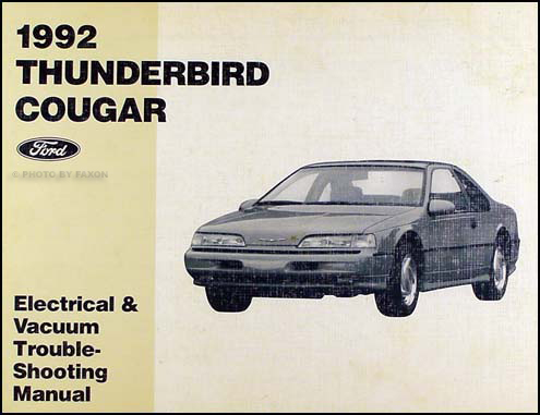 1992TBirdCougarEVTM 1992 ford thunderbird mercury cougar electrical troubleshooting manual Ford F-250 Wiring Diagram at webbmarketing.co