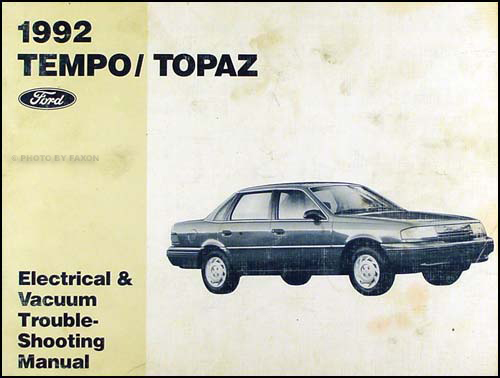 1992 Ford Tempo Mercury Topaz Electrical Vacuum Troubleshooting Manualrhfaxonautoliterature: 1992 Ford Tempo Wiring Diagram At Gmaili.net
