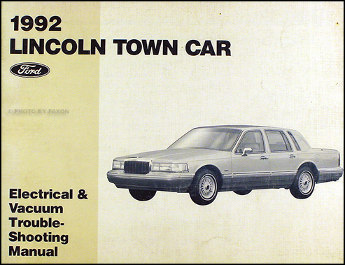 1992 Lincoln Town Car Electrical and Vacuum Troubleshooting Manual