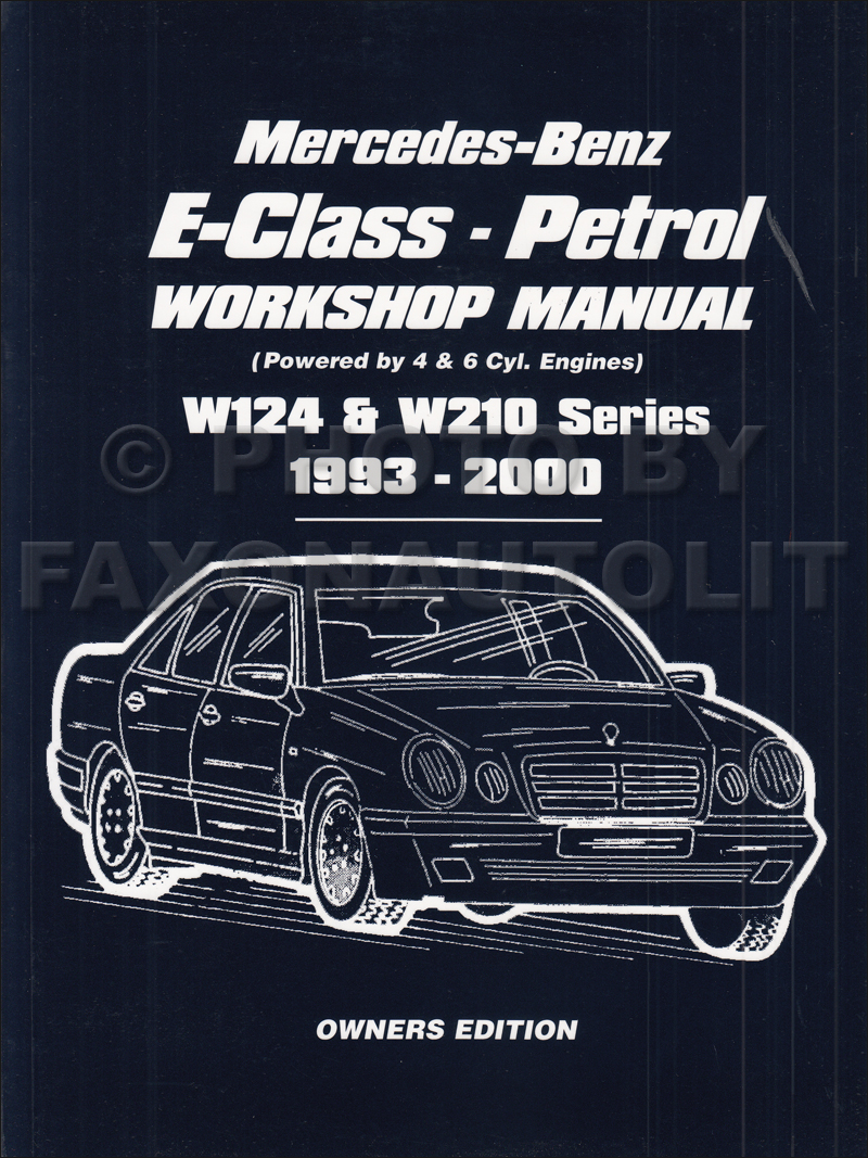 1993 2000 mercedes e class owners workshop manual gas w124 w210 rh  faxonautoliterature com Mercedes Wiring