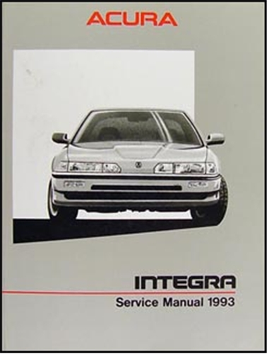 1993 acura integra electrical troubleshooting manual factory reprint rh faxonautoliterature com 1993 acura integra service manual 1993 acura integra service manual