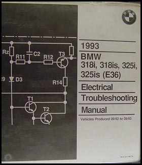 1993 BMW 318i 318is 325i 325is Electrical Troubleshooting Manual