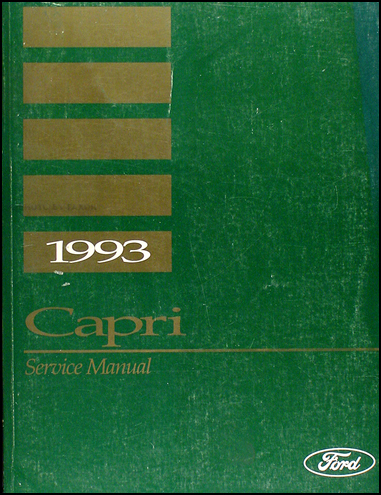 1993 Mercury Capri and XR2 Shop Manual Original