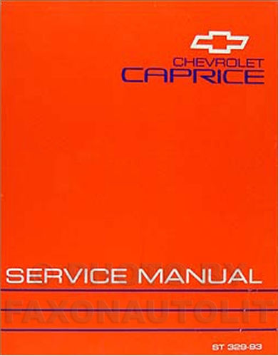 1993 chevy caprice classic repair shop manual original rh faxonautoliterature com chevy caprice owners manual 1993 chevy caprice repair manual