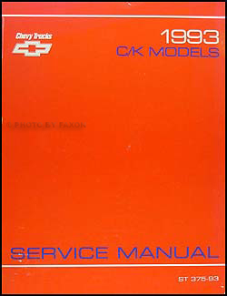 1993 Chevy C/K Pickup Truck, Suburban, Blazer Shop Manual Original