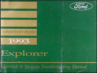 1993 Ford Explorer Electrical and Vacuum Troubleshooting Manual