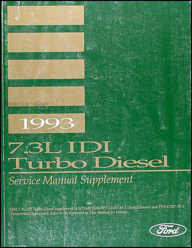 1993 Ford 7.3L IDI Turbo Diesel Shop Manual Supplement Original