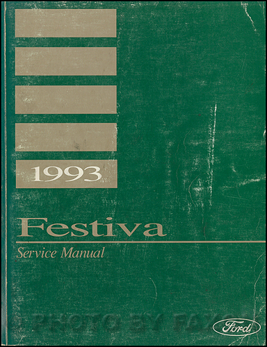 ford festiva service manuals shop owner maintenance and repair 1992 ford festiva shop manual original
