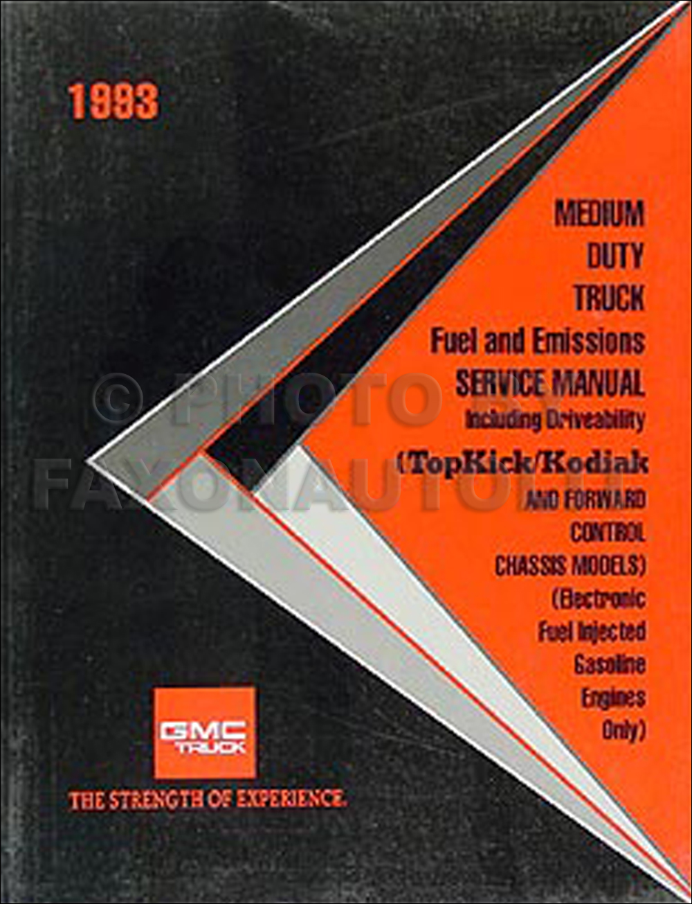1993 GMC Topkick Chevy Kodiak B7 P6 Fuel and Emissions Service Manual