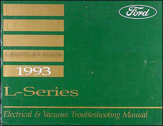 ford l series wiring diagram l l lt lt ln 1993 ford l series 7000 9000 electrical vacuum troubleshooting manual