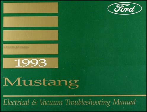 1993 ford mustang repair shop manual original. Black Bedroom Furniture Sets. Home Design Ideas