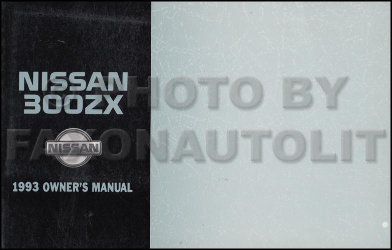 1993 nissan 300zx owner s manual original rh faxonautoliterature com 1993 nissan 300zx service manual 1993 nissan 300zx repair manual