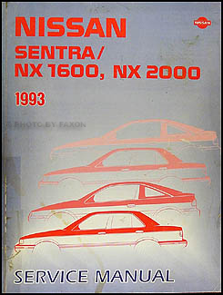 1993 nissan sentra and nx 1600 nx 2000 repair shop manual. Black Bedroom Furniture Sets. Home Design Ideas