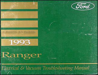 1993 Ford Ranger Electrical and Vacuum Troubleshooting Manual Original