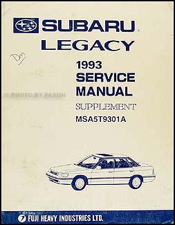 1993 subaru legacy repair shop manual supplement original rh faxonautoliterature com 2003 subaru legacy owners manual 2011 Subaru Legacy Manual