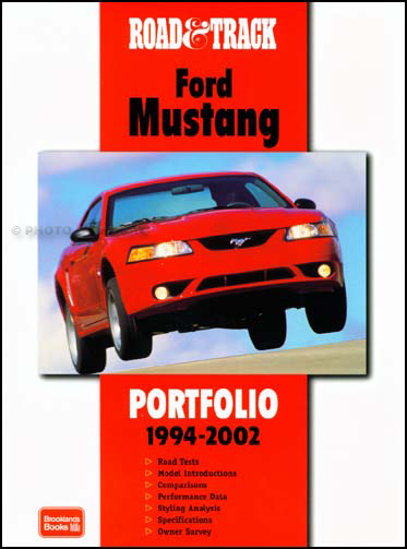 1994 2002 ford mustang road track book of 41 magazine articles rh faxonautoliterature com Understanding a Manual Vehicle Mustang Manual Shift