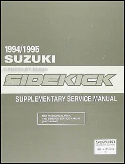 1994 1995 suzuki sidekick repair shop manual supplement original rh faxonautoliterature com 1992 suzuki sidekick service manual suzuki sidekick factory service manual