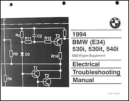 1994 bmw 530i 530it 540i electrical troubleshooting manual. Black Bedroom Furniture Sets. Home Design Ideas