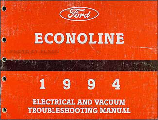1994 Ford Econoline Van & Club Wagon Electrical Troubleshooting Manual