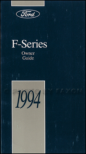 1994 Ford F-Series Pickup Truck Owner's Manual Original F150 F250 F350 Super Duty