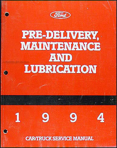 1994 Maintenance & Lubrication Manual Original --FoMoCo All Models