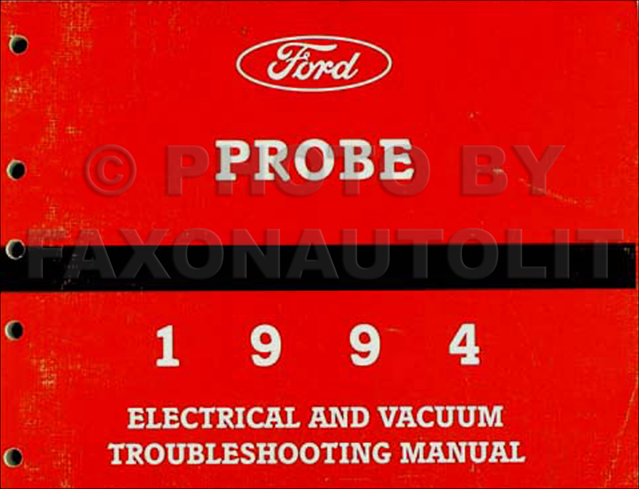 1994 Ford Probe Wiring Diagram Best Secret Mustang Gt Fuse Electrical Vacuum Troubleshooting Manual Original Rh Faxonautoliterature Com F 350 Headlight 2000 To H 13 F350