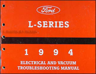 1994 ford l series foldout wiring diagram l8000 l9000 lt8000 1994 ford l series 7000 9000 electrical vacuum troubleshooting manual