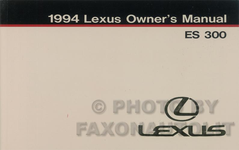 1994 lexus es 300 owners manual original rh faxonautoliterature com 1992 lexus es300 service manual 1992 lexus es300 owners manual pdf
