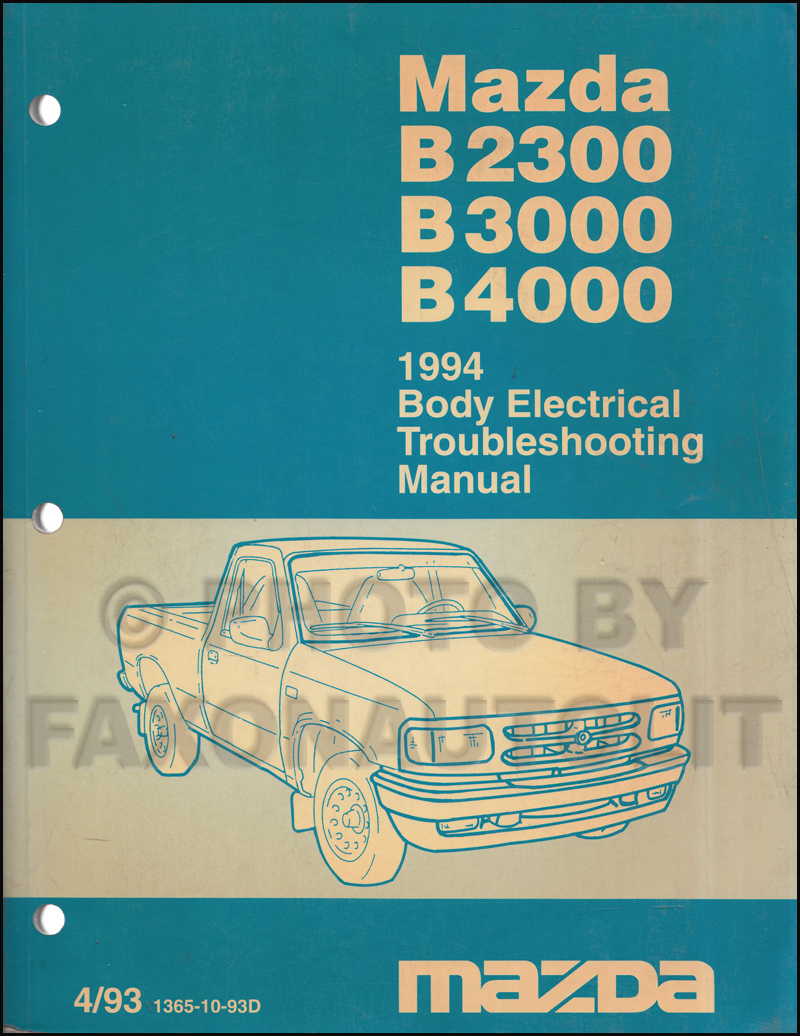 1994 mazda pickup truck repair shop manual original b2300. Black Bedroom Furniture Sets. Home Design Ideas