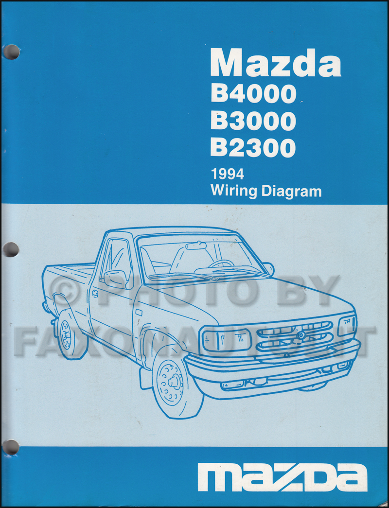 1994 Mazda B4000 B3000 B2300 Pickup Truck Wiring Diagram Manual Original