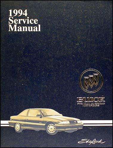 1994 buick skylark repair shop manual original rh faxonautoliterature com 1973 Buick Skylark 1975 Buick Skylark