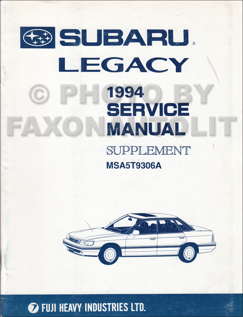 1994 subaru legacy repair shop manual supplement original rh faxonautoliterature com 1995 subaru legacy factory service manual service manual subaru legacy 1995