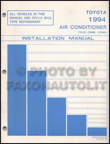 1994 toyota pickup truck wiring diagram manual original 1994 toyota pickup truck air conditioner installation manual original