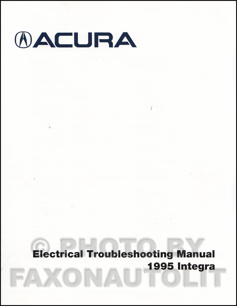 1995 Acura Integra Electrical Troubleshooting Manual Factory Reprint 95 Wiring Schematic