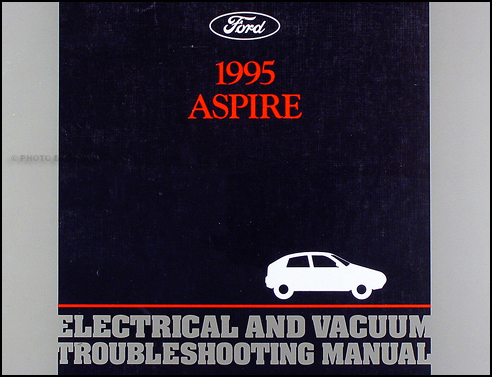 1995 Ford Aspire Electrical and Vacuum Troubleshooting Manual Original
