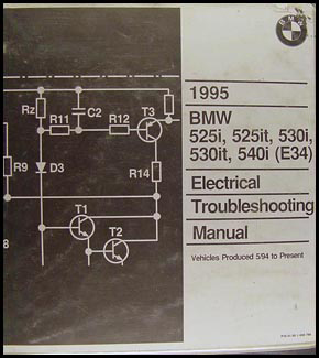 1995 BMW 525i 525it 530i 530it 540i Electrical Troubleshooting Manual