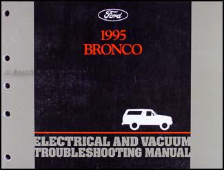 1995 Ford Bronco Electrical & Vacuum Troubleshooting Manual Original