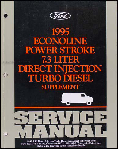 1995 Ford Econoline 7.3L DI Turbo Diesel Repair Shop Manual Original