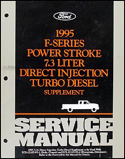1995 Ford F250-F550 7.3L DI Turbo Diesel Engine Repair Shop Manual Original