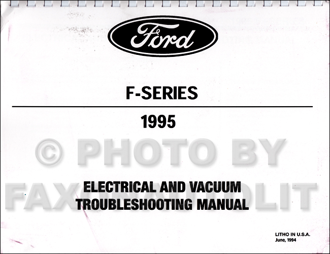 1995 Ford Pickup Truck F150-F550 Electrical Troubleshooting Manual Factory Reprint