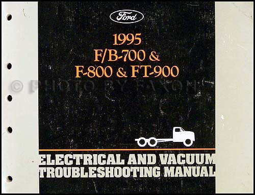 1995 ford truck foldout wiring diagram f600 f700 ft900 f800 cab 1995 ford f700 f900 b series medium truck electrical troubleshooting manual