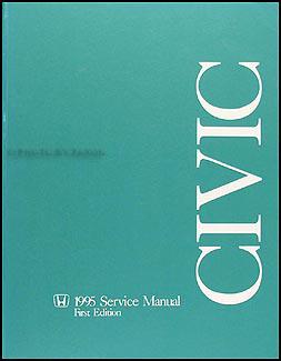 1995 honda civic repair shop manual original rh faxonautoliterature com 1995 honda civic factory service manual honda civic service and repair manual 1995 to 2000