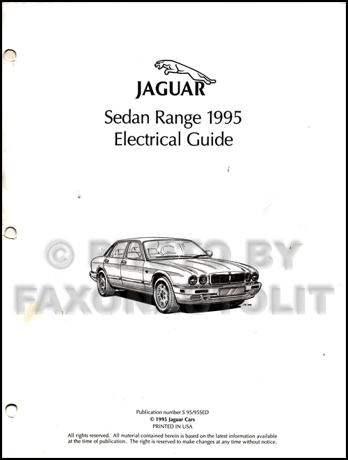 1995 jaguar xj6 xj12 electrical guide wiring diagram original rh faxonautoliterature com 2004 Jaguar XJ6 1994 jaguar xj6 owners manual pdf